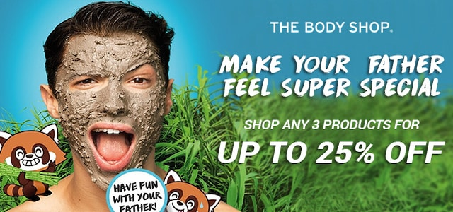 The Body Shop Fathers Day Offer