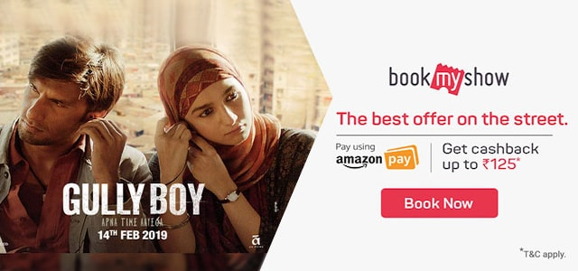 Gully Boy Movie ticket booking offers
