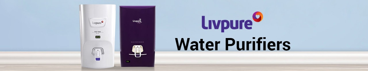 Livpure Water Purifiers Price List in India