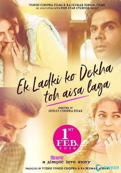 Ek Ladki Ko Dekha Toh Aisa Laga Movie Release Date, Cast, Trailer, Songs, Review