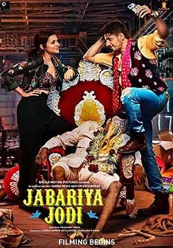 Jabariya Jodi Movie Release Date, Cast, Trailer, Songs, Review