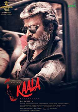 Kaala Movie Release Date, Cast, Trailer, Songs, Review