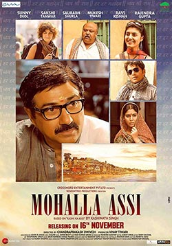 Mohalla Assi Movie Release Date, Cast, Trailer, Songs, Review