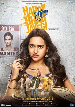 Happy Phirr Bhag Jayegi Movie Release Date, Cast, Trailer, Songs, Review