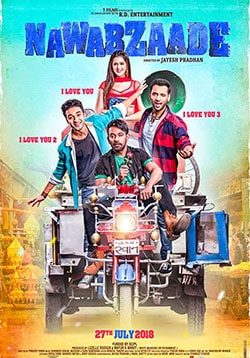 Nawabzaade Movie Release Date, Cast, Trailer, Songs, Review