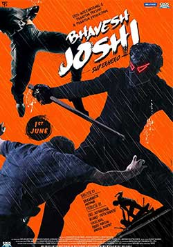 Bhavesh Joshi Superhero Movie Release Date, Cast, Trailer, Songs, Review