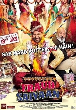 Fraud Saiyaan Movie Release Date, Cast, Trailer, Songs, Review