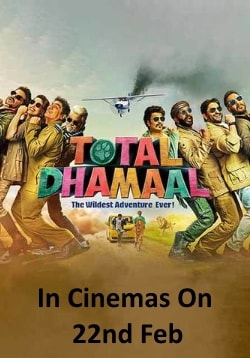 Total Dhamaal Movie Release Date, Cast, Trailer, Songs, Review
