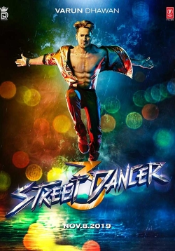 Street Dancer 3D Movie Release Date, Cast, Trailer, Songs, Review