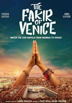 The Fakir of Venice Movie Release Date, Cast, Trailer, Songs, Review