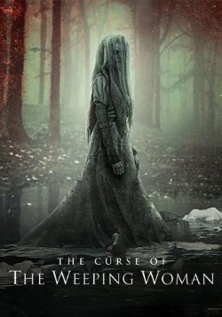 The Curse Of The Weeping Woman Movie Official Trailer, Release Date, Cast, Review