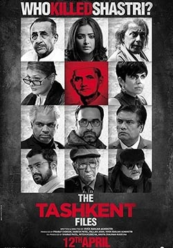 The Tashkent Files Movie Release Date, Cast, Trailer, Songs, Review