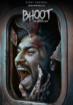 Bhoot-Part One: The Haunted Ship Movie Official Trailer, Release Date, Cast, Songs, Review