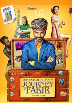 The Extraordinary Journey of the Fakir Movie Official Trailer, Release Date, Cast, Review