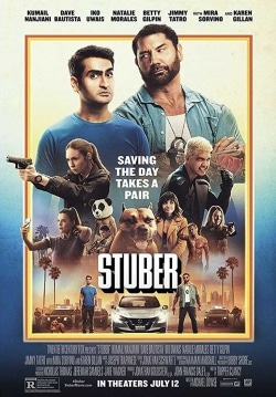 Stuber Movie Official Trailer, Release Date, Cast, Review