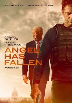 Angel Has Fallen Movie Official Trailer, Release Date, Cast, Review