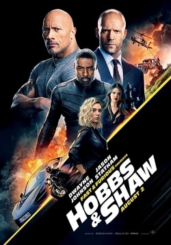 Fast & Furious Presents: Hobbs & Shaw Movie Official Trailer, Release Date, Cast, Review