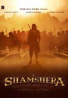 Shamshera Movie Release Date, Cast, Trailer, Songs, Review