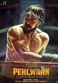 Pehlwaan Movie Release Date, Cast, Trailer, Songs, Review