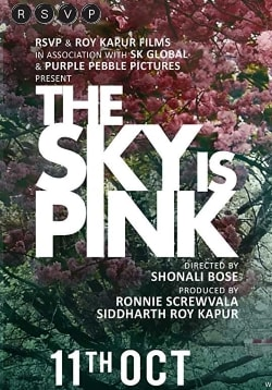 The Sky Is Pink Movie Release Date, Cast, Trailer, Songs, Review