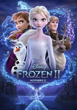 Frozen 2 Movie Official Trailer, Release Date, Cast, Review