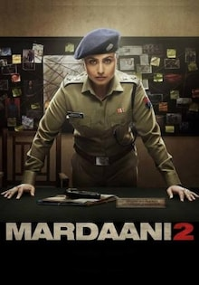 Mardaani 2 Movie Ticket Offers, Teaser, Official Trailer, Release Date, Cast, Songs, Review
