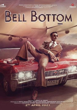 Bell Bottom Movie Official Trailer, Release Date, Cast, Songs, Review