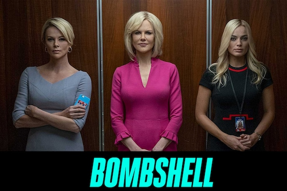 Bombshell Movie Ticket Offers, Online Booking, Ticket Price, Reviews and Ratings