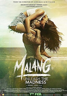 Malang Movie Official Trailer, Release Date, Cast, Songs, Review