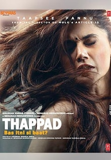 Thappad Movie Official Trailer, Release Date, Cast, Songs, Review