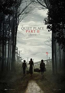 A Quiet Place Part II Movie Release Date, Cast, Trailer, Review