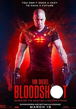 Bloodshot Movie Release Date, Cast, Trailer, Review