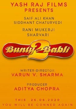 Bunty Aur Babli 2 Movie Official Trailer, Release Date, Cast, Songs, Review, Rating
