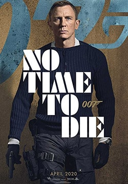 No Time to Die Movie Release Date, Cast, Trailer, Review
