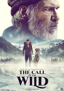 The Call of the Wild Movie Official Trailer, Release Date, Cast, Review, Rating