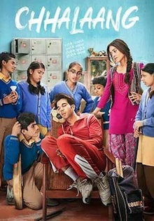 Chhalaang Movie Official Trailer, Release Date, Cast, Songs, Review
