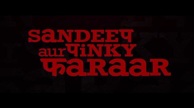 Sandeep Aur Pinky Faraar Movie Ticket Offers, Online Booking, Ticket Price, Reviews and Ratings