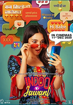 Indoo Ki Jawani Movie Official Trailer, Release Date, Cast, Songs, Review