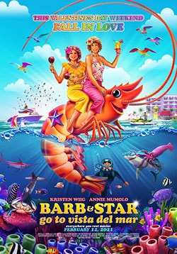 Barb and Star Go to Vista Del Mar Movie Release Date, Cast, Trailer, Review