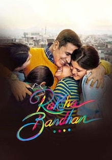 Raksha Bandhan Movie Official Trailer, Release Date, Cast, Songs, Review