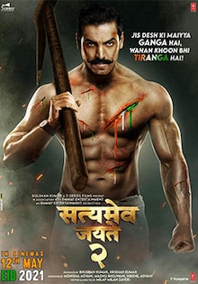 Satyameva Jayate 2 Movie Official Trailer, Release Date, Cast, Songs, Review