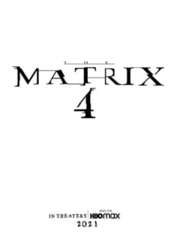 The Matrix 4 Movie Release Date, Cast, Trailer, Review