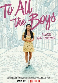 To All the Boys: Always and Forever Movie Release Date, Cast, Trailer, Review
