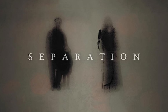 Separation Movie Ticket Offers, Online Booking, Ticket Price, Reviews and Ratings