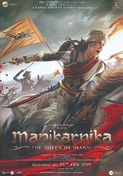 Manikarnika Movie Release Date, Cast, Trailer, Songs, Review