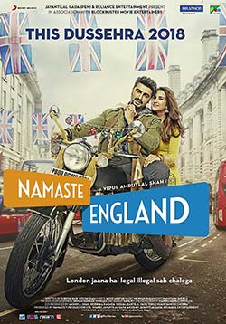 Namaste England Movie Release Date, Cast, Trailer, Songs, Review