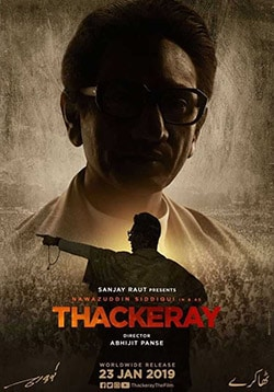 Thackeray Movie Release Date, Cast, Trailer, Songs, Review