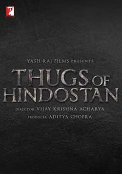 Thugs of Hindostan Movie Release Date, Cast, Trailer, Songs, Review